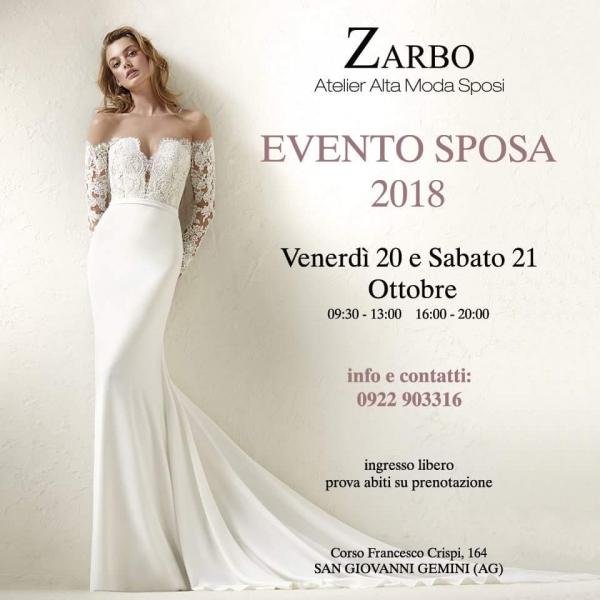 Abiti Da Cerimonia Zarbo.Evento Sposa 2018 Atelier Zarbo 20 E 21 Ottobre 2017 San Giovanni