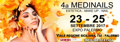 4^ Medinails Fiera dell'Estetica, Make Up & Nails: Dal 23 al 25 Settembre 2017 Palermo