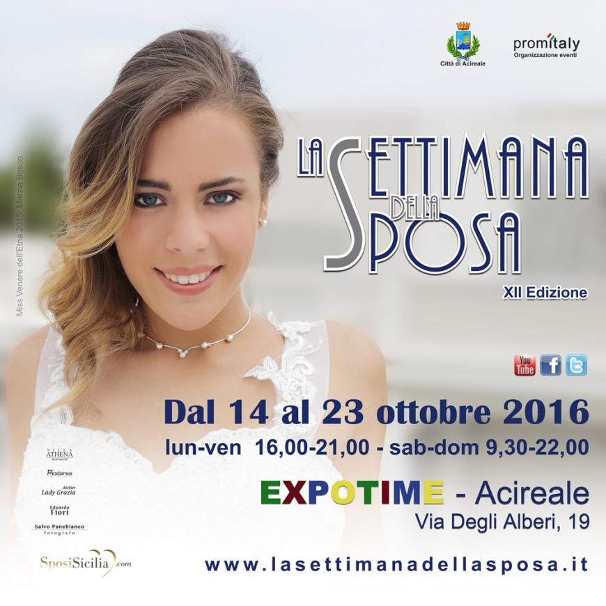 924f5b58ce91 La Settimana della Sposa  Dal 14 al 23 ottobre 2016 Acireale ...
